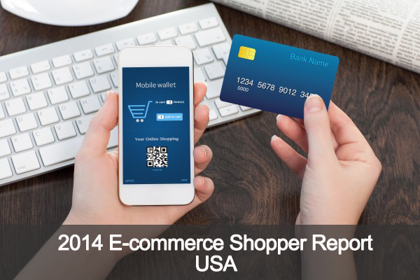 2014 E-commerce Shopper US Report