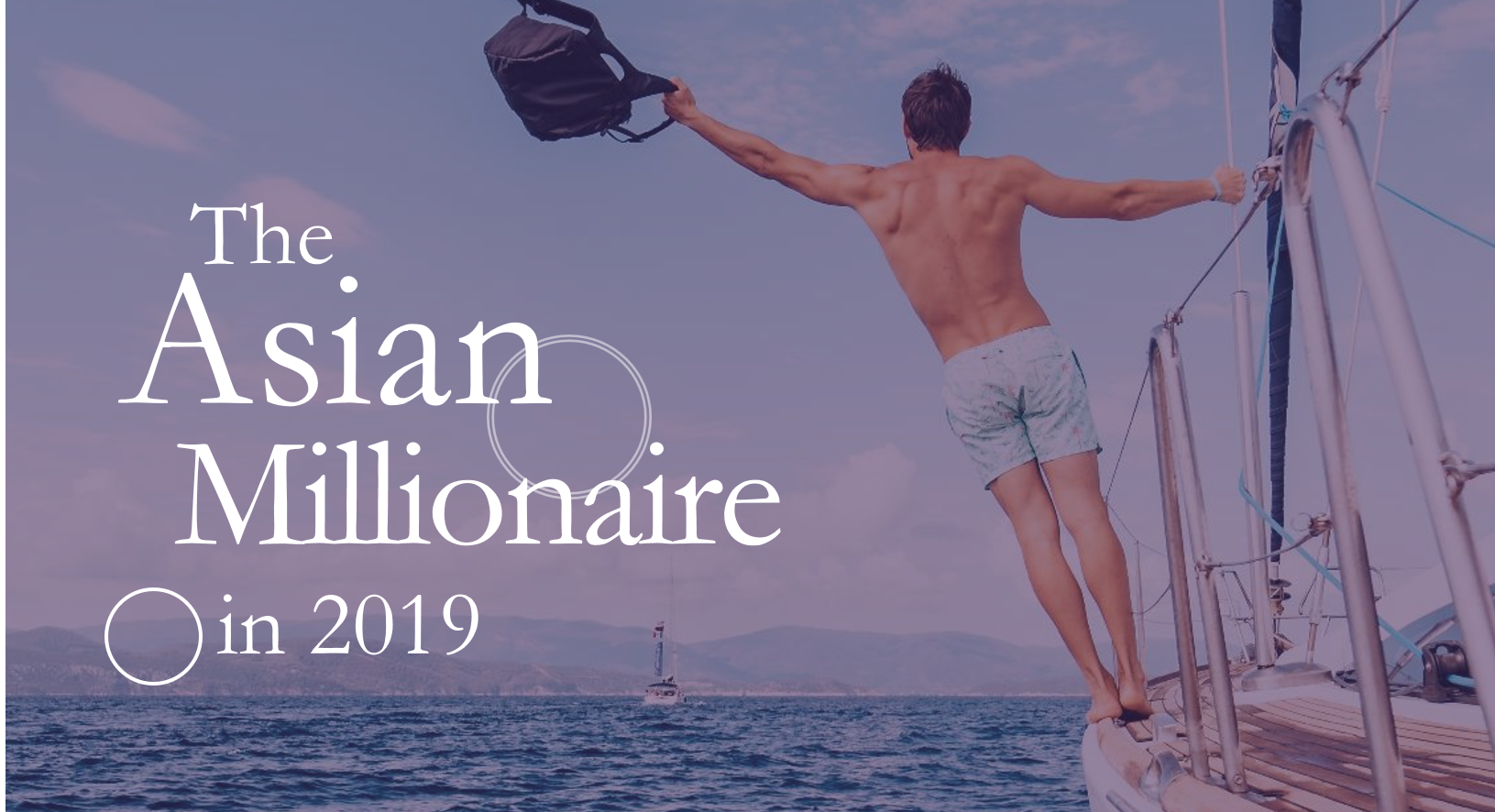 The Asian Millionaire in 2019