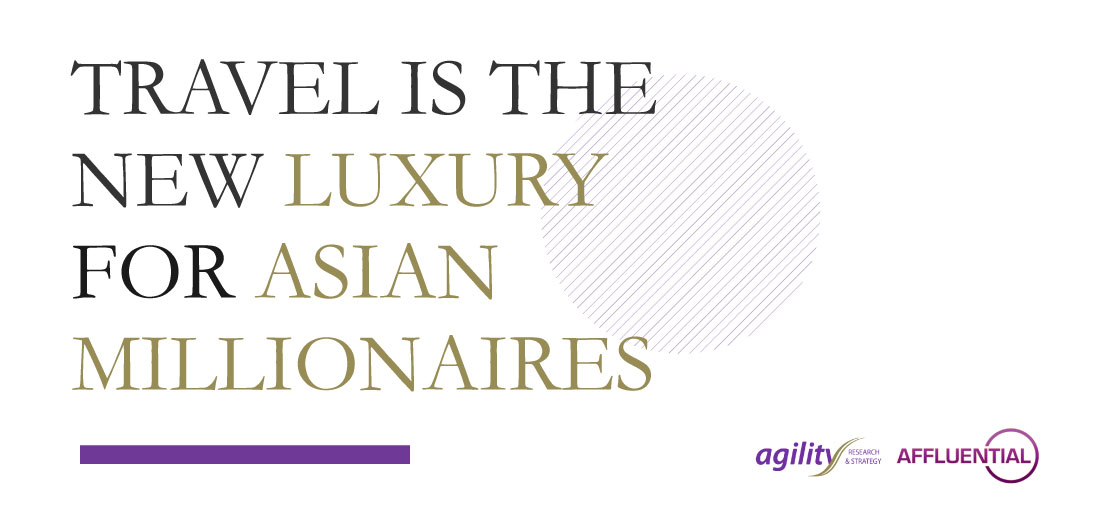 Travel is the New Luxury for Asian Millionaires