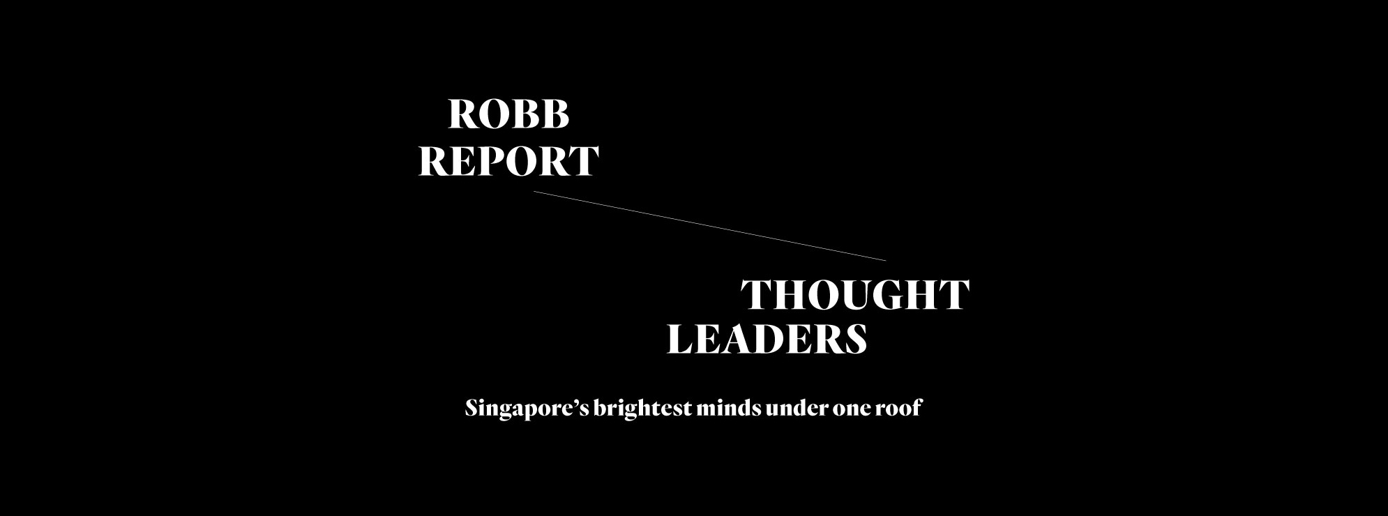 FEATURED Robb Report's Thought Leaders 2019