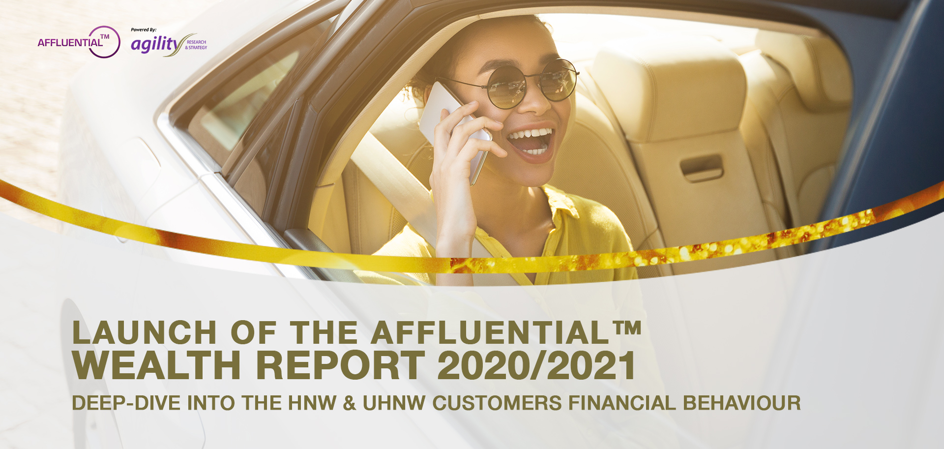 Deep-Dive into the HNW & UHNW Customers Financial Behaviour – AFFLUENTIAL™ WEALTH REPORT 2020/2021